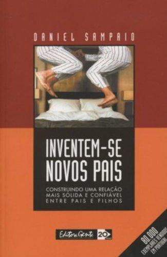 9788573124163: Inventem-Se Novos Pais (Em Portuguese do Brasil)