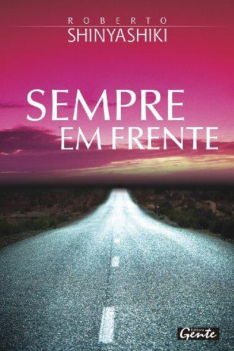 Sempre Em Frente (Em Portugues do Brasil): Roberto Shinyashiki