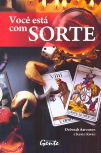 9788573126075: Você Esta Com Sorte (Em Portuguese do Brasil)