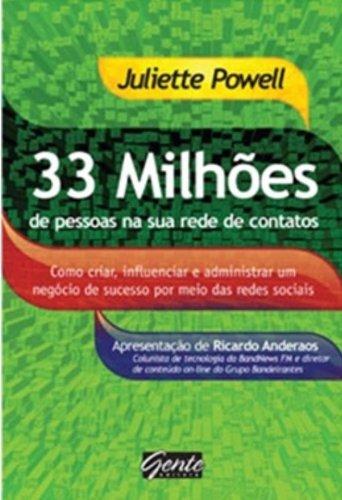 9788573126761: 33 Milhoes De Pessoas Na Sua Rede De Contatos (Em Portuguese do Brasil)