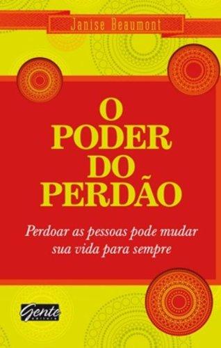 9788573127676: Poder do Perdao (Em Portugues do Brasil)