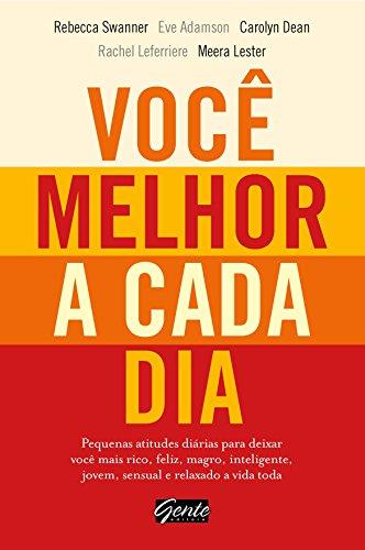9788573128307: Voce Melhor A Cada Dia (Em Portugues do Brasil)