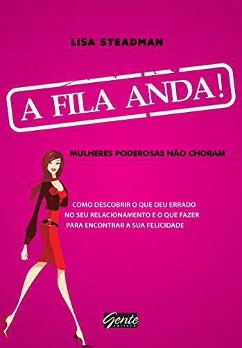 9788573128345: Fila Anda: Mulheres Poderosas Nao Choram (Em Portugues do Brasil)