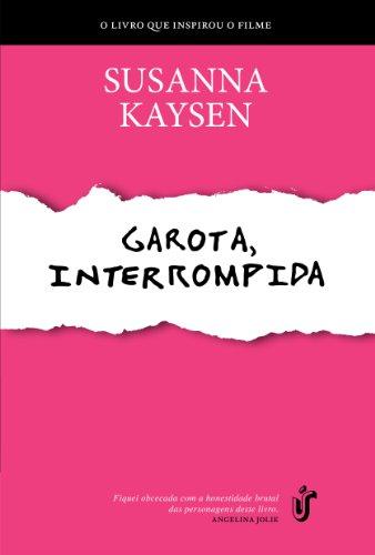 9788573128628: Garota, Interrompida (Em Portugues do Brasil)