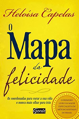 9788573129571: O Mapa da Felicidade (Em Portugues do Brasil)
