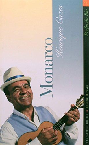 Monarco : voz e memória do samba.--: Cazes, Henrique -