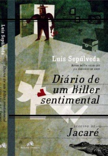 9788573164701: Diário De Um Killer Sentimental (Em Portuguese do Brasil)