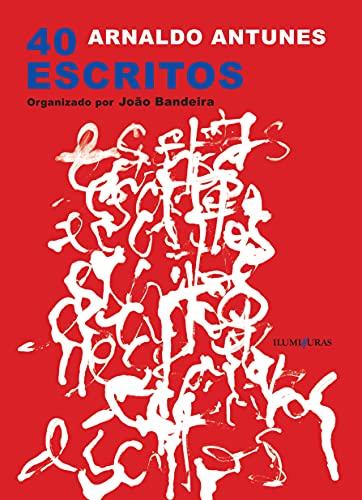 9788573211399: 40 escritos (Portuguese Edition)