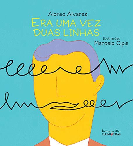 9788573213928: Era Uma Vez Duas Linhas (Em Portuguese do Brasil)