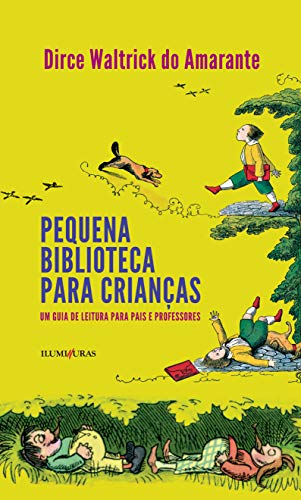 9788573214130: Pequena Biblioteca Para Criancas: Um Guia de Leitura Para Pais e Professores