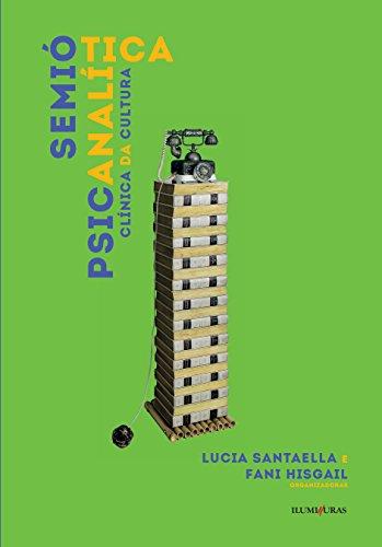 9788573214178: Semiótica Psicanalítica. Clinica da Cultura (Em Portuguese do Brasil)