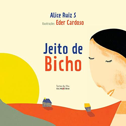 9788573214482: Jeito de Bicho (Em Portuguese do Brasil)