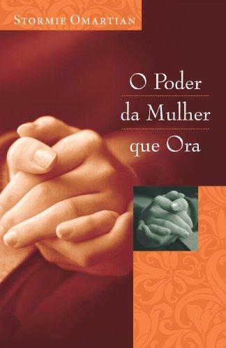 9788573253276: O Poder Da Mulher Que Ora (Em Portuguese do Brasil)