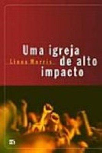 9788573253344: UMA IGREJA DE ALTO IMPACTO