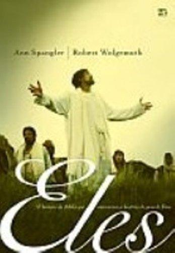 9788573253894: Eles. 52 Homens Da Bíblia Que Marcaram A História Do Povo De Deus (Em Portuguese do Brasil)