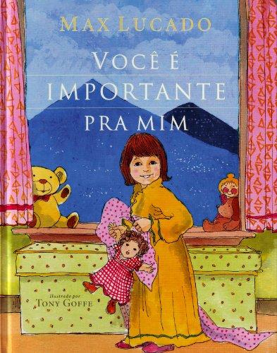 9788573256574: Você É Importante Pra Mim (Em Portuguese do Brasil)