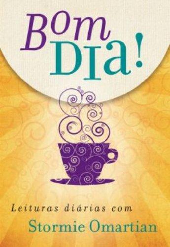 9788573257823: Bom Dia! (Em Portugues do Brasil)