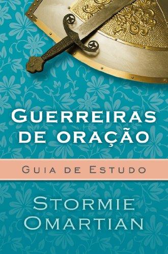9788573259759: Guerreiras de Oracao: Guia de Estudo