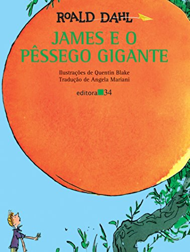 9788573260489: James E O Pêssego Gigante