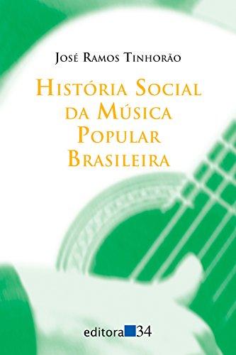 História Social da Música Popular Brasileira: Jose Ramos Tinhorao