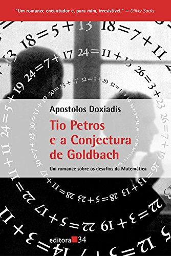 9788573261974: Tio Petros E A Conjectura De Goldbach