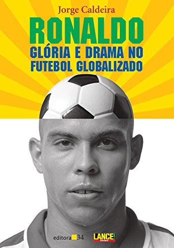 Ronaldo (Em Portuguese do Brasil): Jorge Caldeira