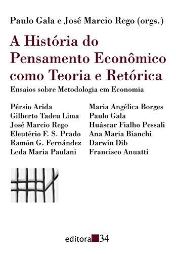 A Historia Do Pensamento Economico Como Teoria: Paulo Gala (Other