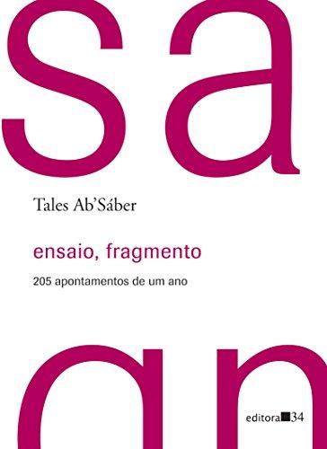 9788573265774: Ensaio, Fragmento: 205 Apontamentos de Um Ano