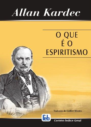 9788573281132: Que ? o Espiritismo (O) (Portuguese Edition)