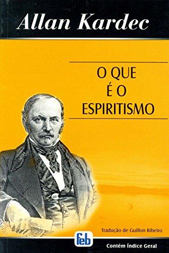 9788573284317: Que ? o Espiritismo (O) (Portuguese Edition)