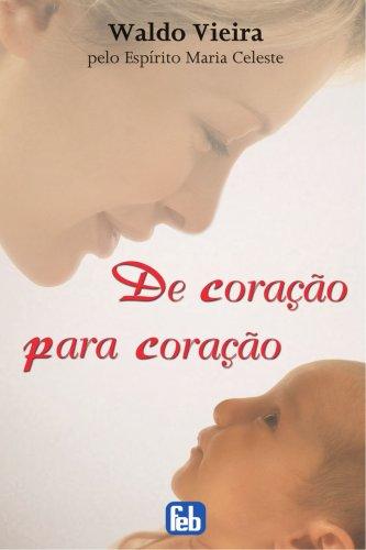 De Coração para Coração (Portuguese Edition): Vieira, Waldo