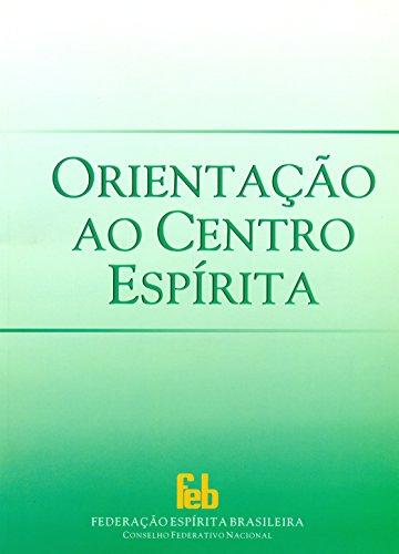9788573285161: Orientação ao Centro Espírita (Portuguese Edition)