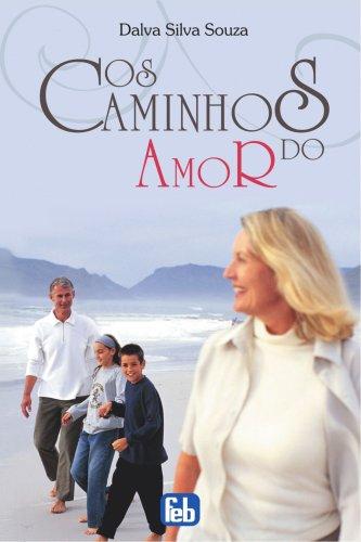 9788573285321: Caminhos do Amor (Os) (Portuguese Edition)