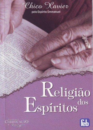 9788573285864: Religião dos Espíritos (Portuguese Edition)
