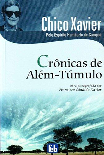 9788573285888: Crônicas de Além-Túmulo (Portuguese Edition)
