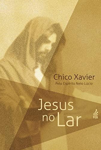 9788573285925: Jesus no Lar (Portuguese Edition)