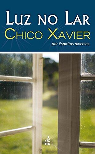 Luz No Lar (Em Portuguese do Brasil): Francisco Candido Xavier
