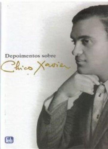 9788573286472: Depoimento Sobre Chico Xavier (Em Portuguese do Brasil)