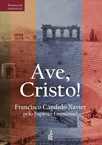 9788573286991: Ave, Cristo! (Portuguese Edition)
