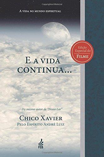 9788573287073: E a Vida Continua... (Portuguese Edition)
