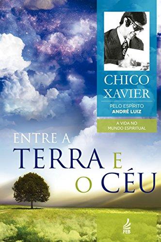 9788573288056: Entre A Terra E O Céu (Em Portuguese do Brasil)