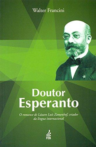 9788573288155: Doutor Esperanto (Em Portuguese do Brasil)