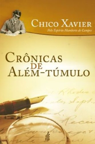 9788573288179: Crônicas de Além-Túmulo (Em Portuguese do Brasil)