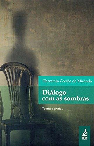 9788573289565: Dialogo Com as Sombras (Em Portuguese do Brasil)