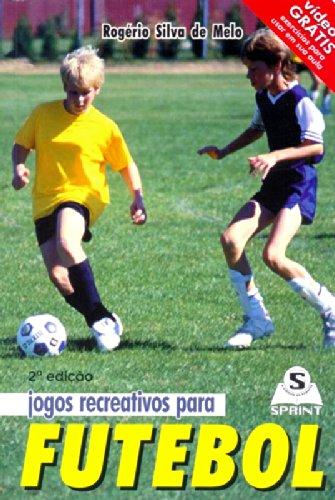 9788573320886: Jogos Recreativos Para Futebol (+ DVD) (Em Portuguese do Brasil)
