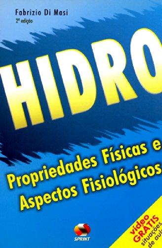 9788573321029: Hidro, Propriedades Físicas E Aspectos Fisiológicos (+ DVD) (Em Portuguese do Brasil)