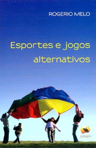 9788573322941: Esportes e Jogos Alternativos