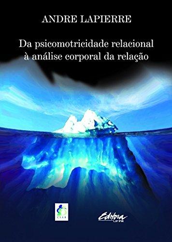 9788573350654: Da Psicomotricidade Relacional a Analise Corporal