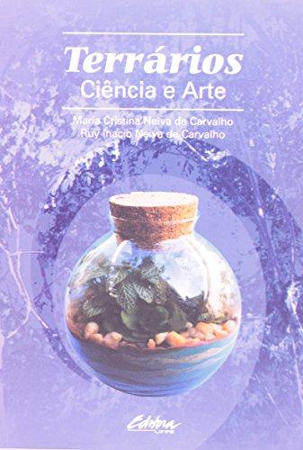 9788573350722: Terrarios: Cincia e Arte