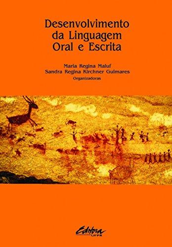 9788573352115: Desenvolvimento da Linguagem Oral e Escrita